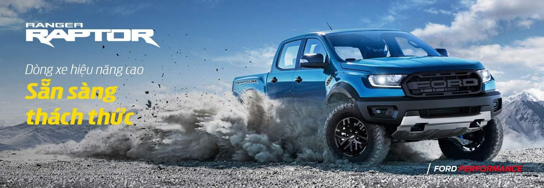 Ford Ranger Raptor: Siêu bán tải hiệu năng cao cho mọi địa hình