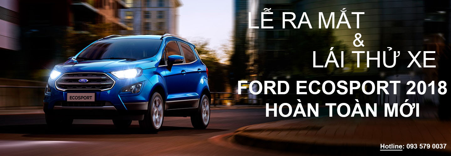 Lái thử xe Ford Ecosport 2018