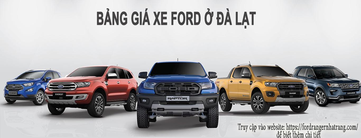 Ford Đà Lạt - Bảng giá xe Ford ở Đà Lạt (Bảo Lộc)
