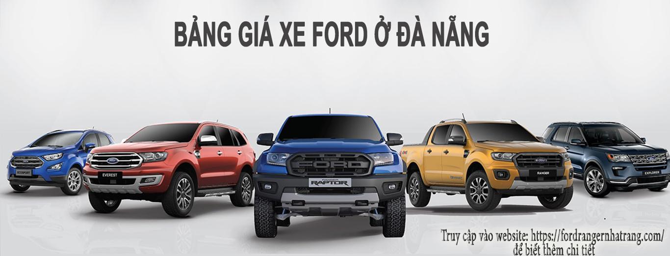 Ford Đà Nẵng - Bảng giá xe Ford ở Đà Nẵng