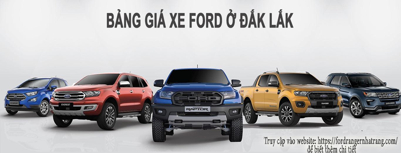 Ford Đắk Lắk - Bảng giá xe Ford ở Đắk Lắk