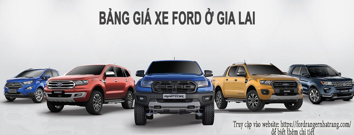 Ford Gia Lai - Bảng giá xe Ford ở Gia Lai