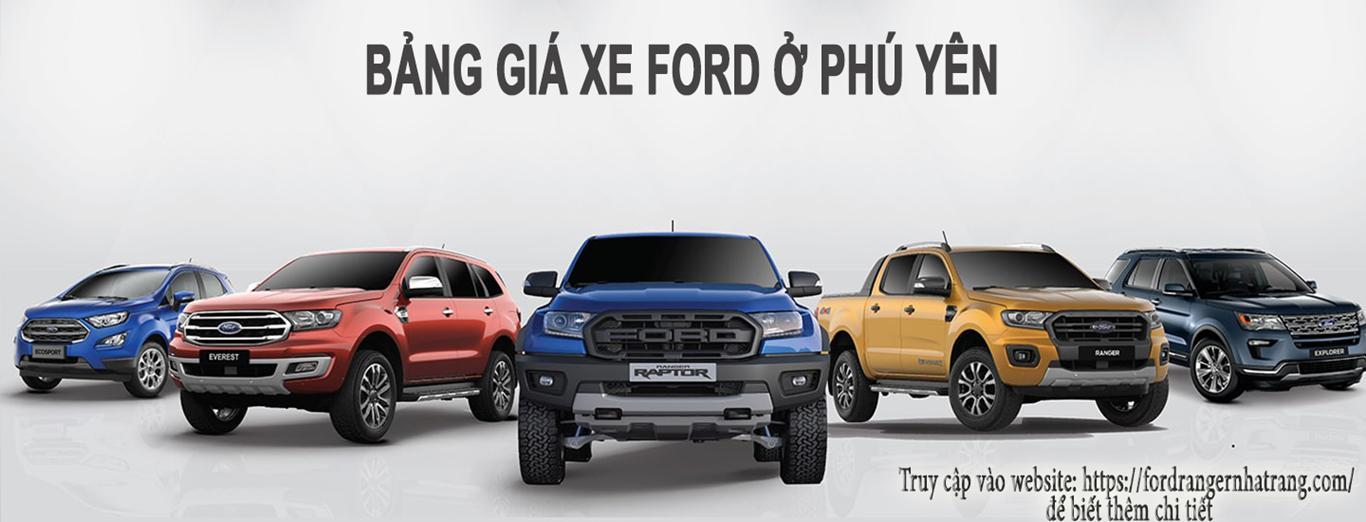 Ford Phú Yên - Bảng giá xe Ford tại Phú Yên