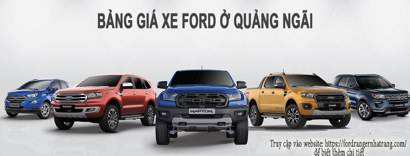 Ford Quảng Ngãi - Bảng giá xe Ford ở Quảng Ngãi