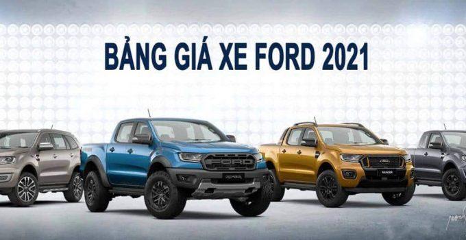 Báo giá xe Ford 2021 và chương trình khuyến mãi